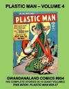 Cover for Gwandanaland Comics (Gwandanaland Comics, 2016 series) #804 - Plastic Man - Volume 4