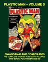 Cover for Gwandanaland Comics (Gwandanaland Comics, 2016 series) #805 - Plastic Man - Volume 5