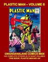 Cover for Gwandanaland Comics (Gwandanaland Comics, 2016 series) #806 - Plastic Man - Volume 6