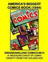 Cover for Gwandanaland Comics (Gwandanaland Comics, 2016 series) #814 - America's Biggest Comic Book (1944)