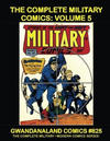 Cover for Gwandanaland Comics (Gwandanaland Comics, 2016 series) #825 - The Complete Military Comics: Volume 5