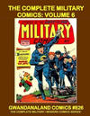 Cover for Gwandanaland Comics (Gwandanaland Comics, 2016 series) #826 - The Complete Military Comics: Volume 6