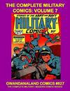 Cover for Gwandanaland Comics (Gwandanaland Comics, 2016 series) #827 - The Complete Military Comics: Volume 7