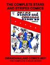 Cover for Gwandanaland Comics (Gwandanaland Comics, 2016 series) #831 - The Complete Stars and Stripes Comics