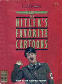 Cover Thumbnail for National Lampoon Presents Hitler's Favorite Cartoons (21st Century / Heavy Metal / National Lampoon, 1982 ? series)