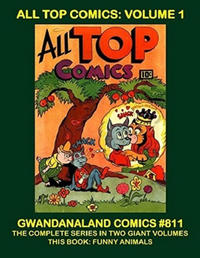 Cover Thumbnail for Gwandanaland Comics (Gwandanaland Comics, 2016 series) #811 - All Top Comics: Volume 1