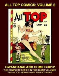 Cover for Gwandanaland Comics (Gwandanaland Comics, 2016 series) #812 - All Top Comics: Volume 2