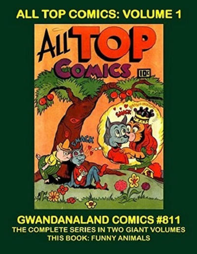 Cover for Gwandanaland Comics (Gwandanaland Comics, 2016 series) #811 - All Top Comics: Volume 1