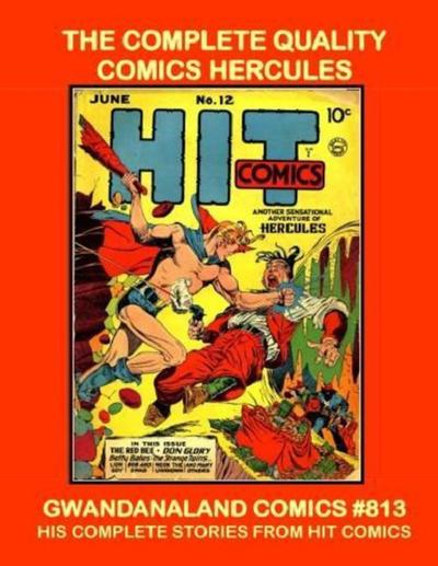 Cover for Gwandanaland Comics (Gwandanaland Comics, 2016 series) #813 - The Complete Quality Comics Hercules