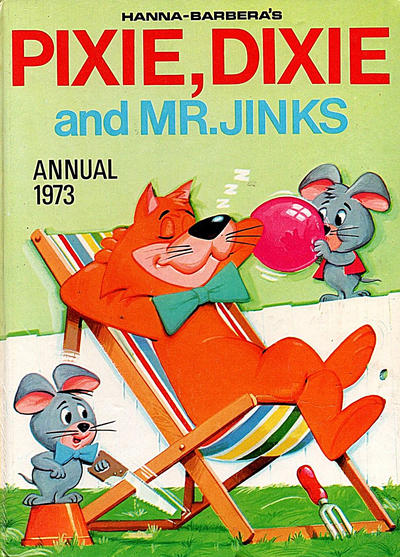Cover for Hanna Barbera's Pixie, Dixie and Mr. Jinks Annual (World Distributors, 1973 ? series) #1973
