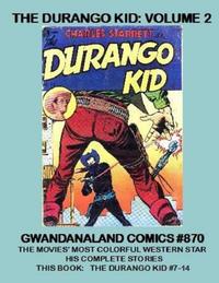 Cover Thumbnail for Gwandanaland Comics (Gwandanaland Comics, 2016 series) #870 - The Durango Kid: Volume 2
