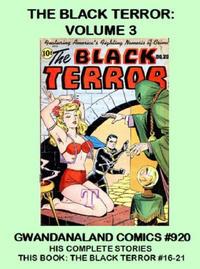 Cover Thumbnail for Gwandanaland Comics (Gwandanaland Comics, 2016 series) #920 - The Black Terror: Volume 3
