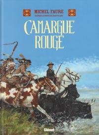 Cover Thumbnail for Camargue Rouge (Glénat, 2013 series)