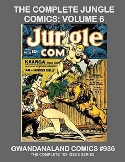 Cover for Gwandanaland Comics (Gwandanaland Comics, 2016 series) #936 - The Complete Jungle Comics: Volume 6
