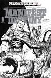 Cover for Manifest Destiny (Image, 2013 series) #21 [2016 SDCC Exclusive - Matthew Roberts 'Negan Kills' Black and White]