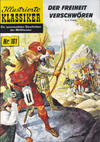 Cover for Illustrierte Klassiker [Classics Illustrated] (Norbert Hethke Verlag, 1991 series) #161 - Der Freiheit verschworen