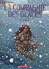 Cover for La compagnie des glaces (Dargaud, 2003 series) #5