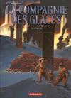 Cover for La compagnie des glaces (Dargaud, 2003 series) #7