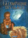 Cover for La compagnie des glaces (Dargaud, 2003 series) #8