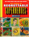 Cover for The League of Regrettable Superheroes (Quirk Books, 2015 series)