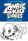 Cover for Zombie Kid Diaries: Grossery Games (Antarctic Press, 2012 series)