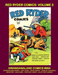 Cover Thumbnail for Gwandanaland Comics (Gwandanaland Comics, 2016 series) #984 - Red Ryder Comics: Volume 3