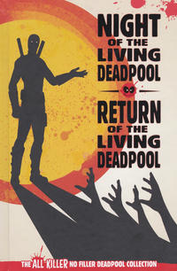 Cover Thumbnail for The All Killer No Filler Deadpool Collection (Hachette Partworks, 2018 series) #74 - Night of the Living Deadpool / Return of the Living Deadpool