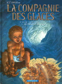 Cover Thumbnail for La compagnie des glaces (Dargaud, 2003 series) #8