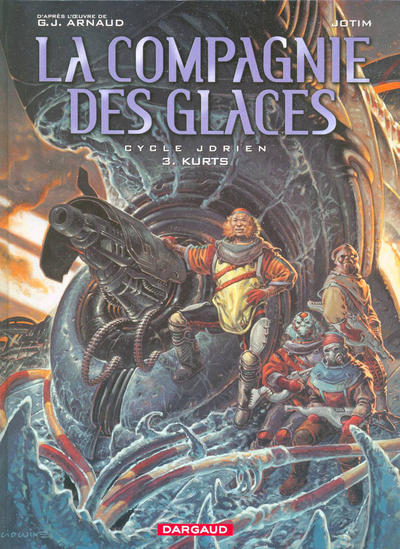 Cover for La compagnie des glaces (Dargaud, 2003 series) #3