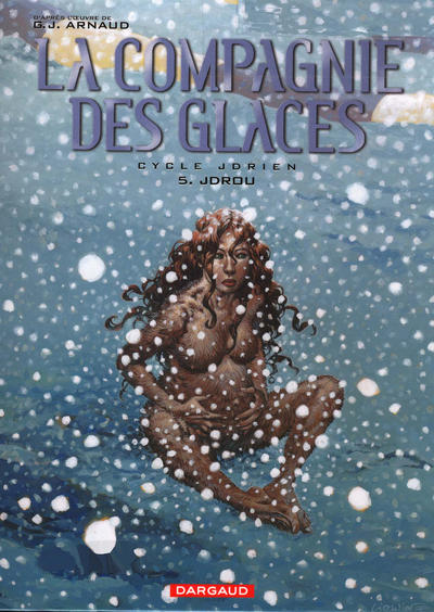 Cover for La compagnie des glaces (Dargaud, 2003 series) #5