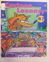 Cover for Cartoon Loonacy (Bruce Chrislip, 1990 ? series) #47