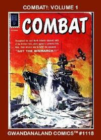 Cover Thumbnail for Gwandanaland Comics (Gwandanaland Comics, 2016 series) #1118 - Combat!: Volume 1