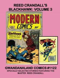 Cover Thumbnail for Gwandanaland Comics (Gwandanaland Comics, 2016 series) #1122 - Reed Crandall's Blackhawk: Volume 3