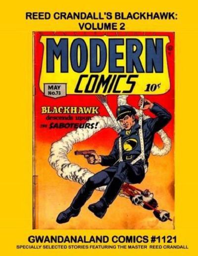Cover for Gwandanaland Comics (Gwandanaland Comics, 2016 series) #1121 - Reed Crandall's Blackhawk: Volume 2
