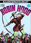 Cover for Classic Comics (Gilberton, 1941 series) #7 - Robin Hood [HRN 12]