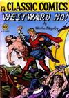 Cover for Classic Comics (Gilberton, 1941 series) #14 - Westward Ho!