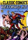 Cover for Classic Comics (Gilberton, 1941 series) #14 - Westward Ho!