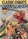 Cover for Classic Comics (Gilberton, 1941 series) #17 - The Deerslayer