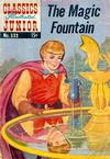 Cover for Classics Illustrated Junior (Gilberton, 1953 series) #533 - The Magic Fountain