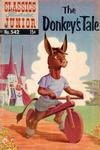 Cover for Classics Illustrated Junior (Gilberton, 1953 series) #542 - The Donkey's Tale