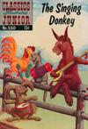 Cover for Classics Illustrated Junior (Gilberton, 1953 series) #550 - The Singing Donkey