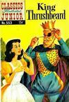 Cover for Classics Illustrated Junior (Gilberton, 1953 series) #553 - King Thrushbeard
