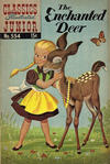 Cover for Classics Illustrated Junior (Gilberton, 1953 series) #554 - The Enchanted Deer