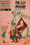 Cover for Classics Illustrated Junior (Gilberton, 1953 series) #556 - The Elf Mound