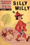 Cover for Classics Illustrated Junior (Gilberton, 1953 series) #557 - Silly Willy