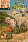 Cover for Classics Illustrated Junior (Gilberton, 1953 series) #565 - The Silly Princess