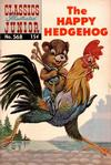Cover for Classics Illustrated Junior (Gilberton, 1953 series) #568 - The Happy Hedgehog