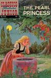 Cover for Classics Illustrated Junior (Gilberton, 1953 series) #570 - The Pearl Princess