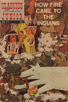 Cover for Classics Illustrated Junior (Gilberton, 1953 series) #571 - How Fire Came to the Indians