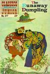 Cover for Classics Illustrated Junior (Gilberton, 1953 series) #577 - The Runaway Dumpling